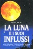 La luna e i suoi influssi — Libro