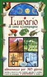 Lunario di Casa e Campagna - Almanacco per 365 Giorni - Libro
