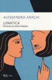 Lunatica - Storia di una Mente Bipolare - Libro