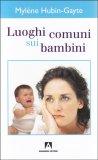 Luoghi Comuni sui Bambini - Libro