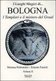 Luoghi Magici di... Bologna - Vol. II