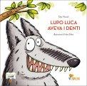 Lupo Luca aveva i Denti — Libro