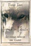 Lupus in Fabula - Libro