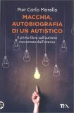 Macchia, Autobiografia di un Autistico - Libro