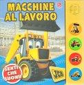 Macchine al Lavoro - Libro Sonoro