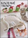 Macramè Trendy  - Libro