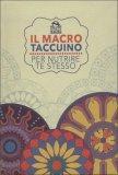 Macro Taccuino - Per Nutrire Te Stesso