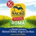 MACRO TOUR. Fermati, Vivi - Tappa a ROMA
