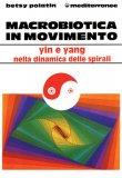 Macrobiotica in Movimento  — Libro