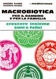 Macrobiotica per il Bambino e per la Famiglia  - Libro