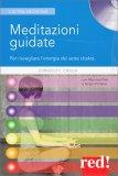 Meditazioni Guidate per Risvegliare l'Energia dei 7 Chakra - Libro + CD