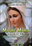 Madre Maria Madre di Gesù