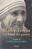 Madre Teresa - La Santa dei Poveri — Libro