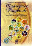 Madrepace Playbook