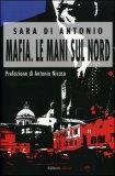 Mafia. Le Mani sul Nord