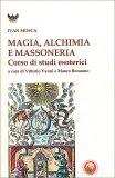 Magia, Alchimia e Massoneria — Libro