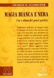 Magia Bianca e Nera  - Libro