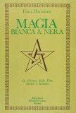 Magia Bianca & Magia Nera — Libro