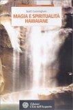 Magia e Spiritualità Hawaiane - Libro