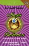 MAGIA RADIONICA Tecniche magiche per il terzo millennio. Contiene numerosi schemi magici e radionici pronti per l'uso! di Doriana Dellepiane
