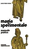 Magia Sperimentale  - Libro