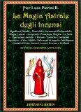 La Magia Astrale degli Incensi — Libro