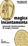 Magica Incantamenta   — Libro