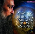 Magical Tibetan Singing Bowls & Stones - CD