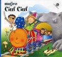 Magico Ciuf Ciuf  - Libro