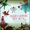 """Magico Natale """" Fai da Te"""""""