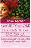 Magie d'Amore per la Strega Moderna