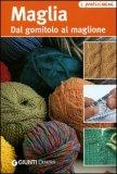 Maglia - Dal gomitolo al maglione