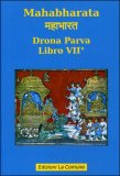 Mahabharata - Libro VII° - Drona Parva — Libro
