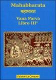 Mahabharata - Libro III° - Vana Parva