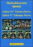Mahabharata - Libro IV° e V° - Virata Parvaudyoga Parva — Libro