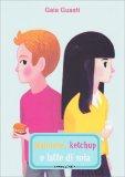 Maionese, Ketchup o Latte di Soia - Libro