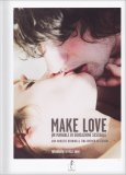 Make Love - Un Manuale di Educazione Sessuale - Libro