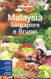 Malaysia, Singapore e Brunei - Guida Lonely Planet