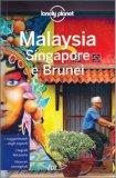 Malaysia, Singapore e Brunei — Guida Lonely Planet
