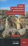 Malta: le Costruzioni Preistoriche - Libro