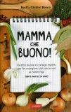 Mamma, che Buono!