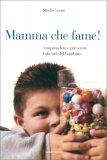 Mamma che Fame!  - Libro