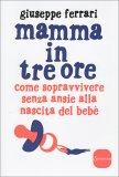 Mamma in tre Ore - Libro