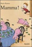 Mamma!  - Libro