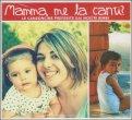 Mamma, me la Canti? - CD