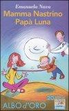 Mamma Nastrino Papà Luna - Libro