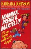 Mamma Prendi il Martello!