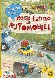 Mamma ti Racconto... Cosa Fanno le Automobili — Libro