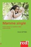 Mamme Single  - Libro