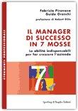 Il manager di successo in 7 mosse